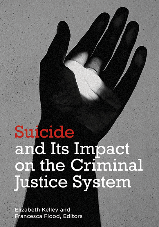 Suicide and its Impact on the Criminal Justice System
