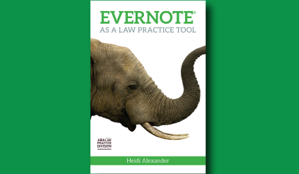 Evernote® as a Law Practice Tool