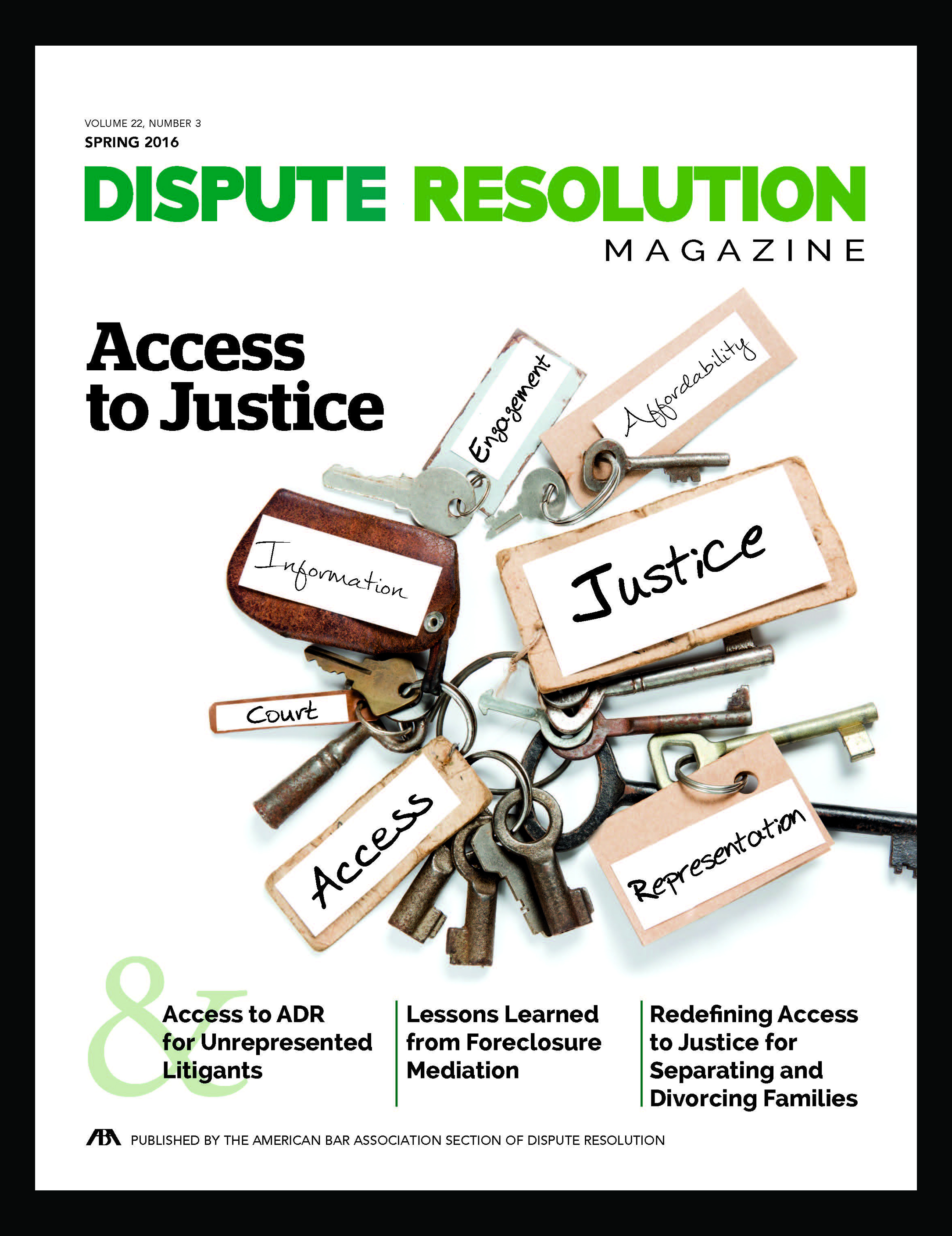 arbitration isue the spring 2016 issue of dispute resolution magazine is here view the digital pdf version or the spring 2016 website for individual articles